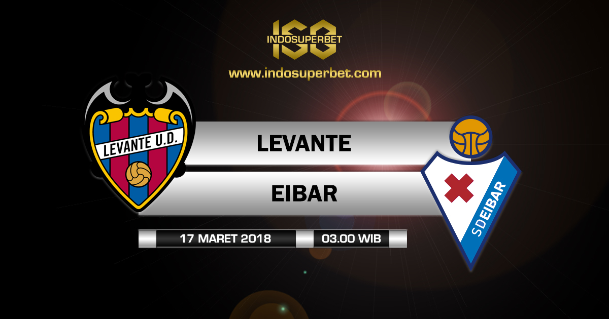 Prediksi Levante vs Eibar, Menjauh dari Zona Degradasi